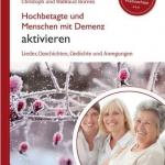 Schott Music: Hochbetagte und Menschen mit Demenz aktivieren.