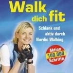 Anja Fichtel und Wolfgan Schlicht: Walk dich fit